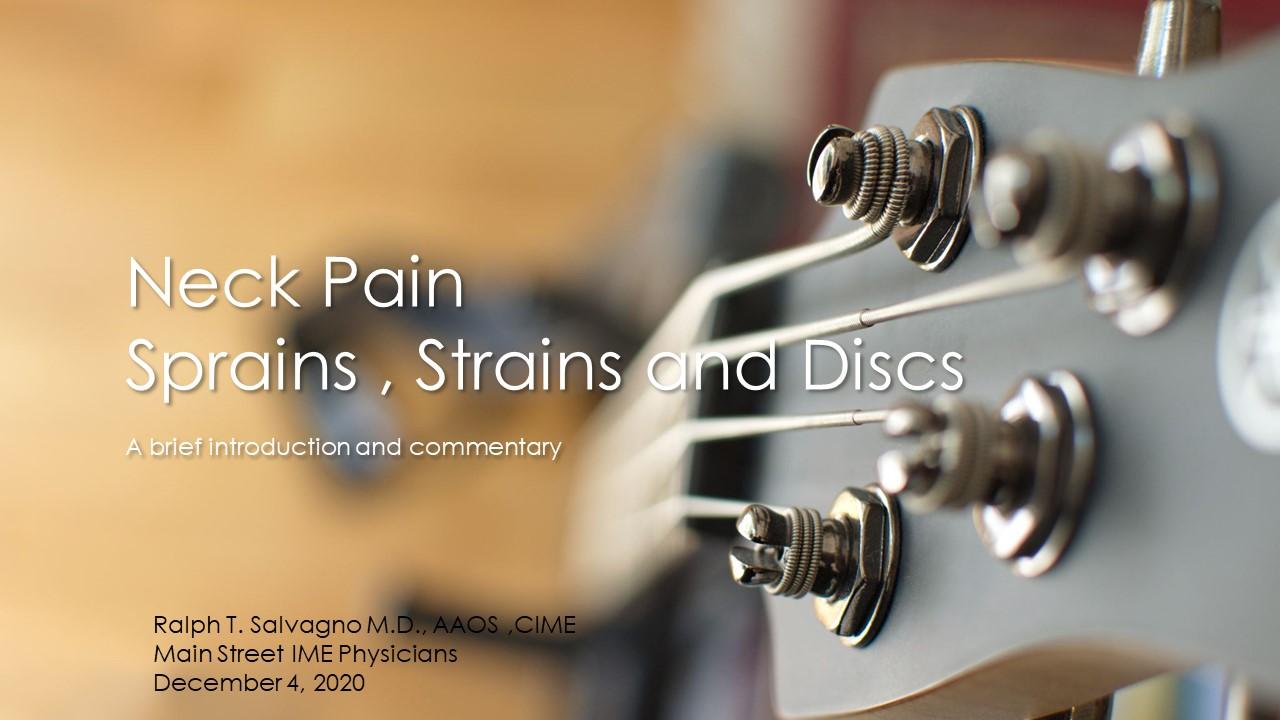 Neck Pain Sprains Strains and Discs